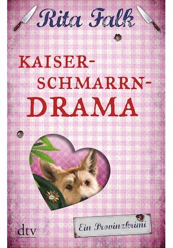 Buch »Kaiserschmarrndrama / Rita Falk« kaufen