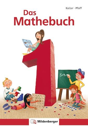 Buch »Das Mathebuch 1 / Schülerbuch / Karl-Heinz Keller, Peter Pfaff, Wiebke Meyer,... kaufen