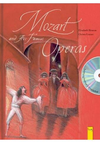 Buch »Mozart and His Famous Operas / Elisabeth Hewson, Christa Unzner« kaufen