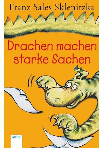 Buch Drachen machen starke Sachen / Franz S. Sklenitzka, Franz S. Sklenitzka kaufen