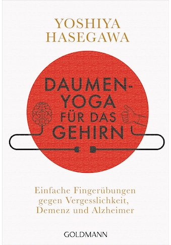 Buch »Daumen-Yoga für das Gehirn / Yoshiya Hasegawa, Wolfgang Höhn« kaufen