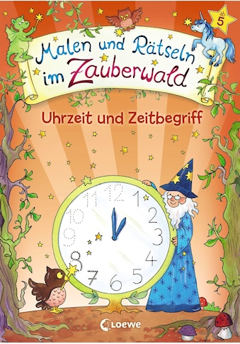 Buch Malen und Rätseln im Zauberwald  -  Uhrzeit und Zeitbegriff / Corina Beurenmeister kaufen