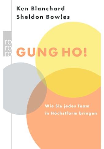 Buch »Gung Ho! / Kenneth Blanchard, Sheldon M. Bowles, Roswitha Enright« kaufen