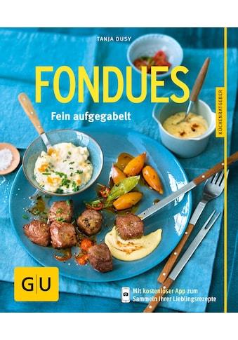 Buch »Fondues / Tanja Dusy« kaufen