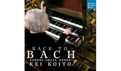 Musik-CD »Bach to Bach: Famous Organ Works / Koito,Kei« kaufen