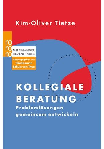 Buch »Kollegiale Beratung / Kim-Oliver Tietze, Friedemann Schulz von Thun« kaufen