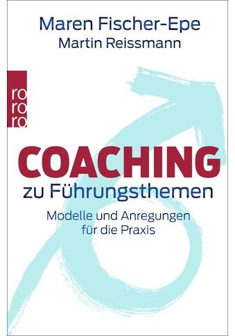 Buch »Coaching zu Führungsthemen / Maren Fischer-Epe, Martin Reissmann, Maren... kaufen