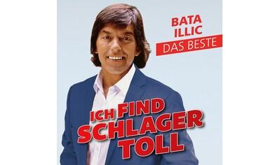 Musik-CD »Ich Find' Schlager Toll-Das Beste / Illic,Bata« kaufen