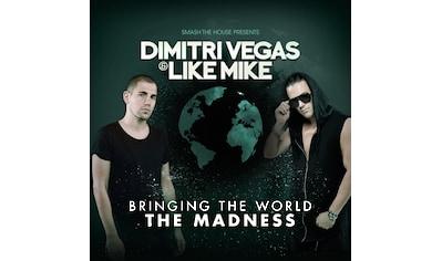 Musik-CD »Bringing The World The Madness / Vegas,Dimitri & Like Mike« kaufen
