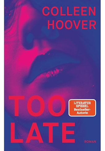 Buch Too Late / Colleen Hoover; Katarina Ganslandt kaufen