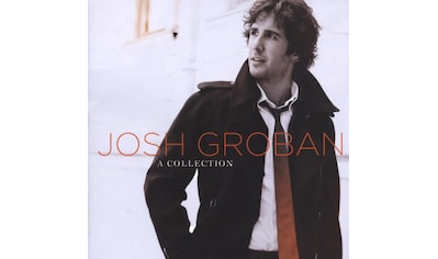 Musik-CD »A Collection / Groban,Josh« kaufen