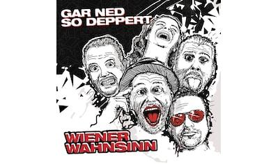 Musik-CD »Gar ned so deppert / Wiener Wahnsinn« kaufen