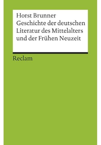 Buch »Geschichte der deutschen Literatur des Mittelalters und der Frühen Neuzeit im... kaufen