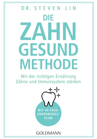 Buch »Die Zahn-gesund-Methode / Steven Lin« kaufen