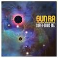 Vinyl »Super-Sonic Jazz (180g Vinyl) / Sun Ra And His Arkestra«