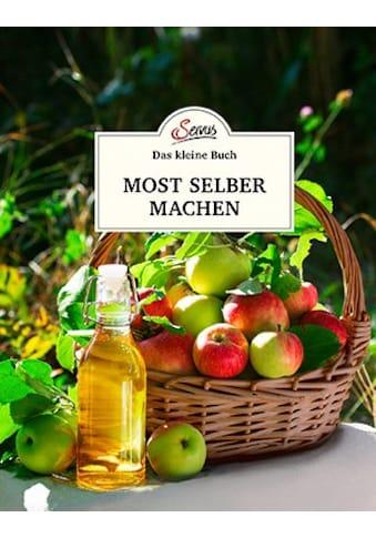 Buch »Das kleine Buch: Most selber machen / Sebastian Unterberger« kaufen
