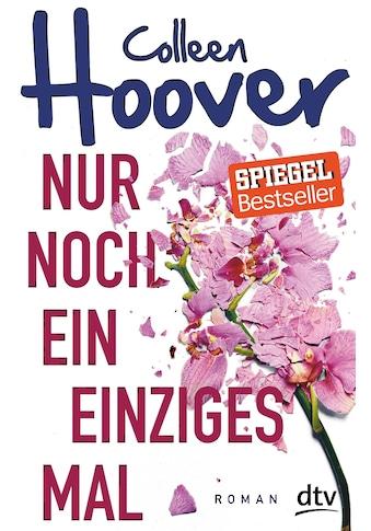 Buch »Nur noch ein einziges Mal / Colleen Hoover, Katarina Ganslandt« kaufen
