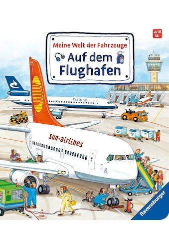 Buch »Meine Welt der Fahrzeuge: Auf dem Flughafen / Susanne Gernhäuser, Wolfgang Metzger« kaufen