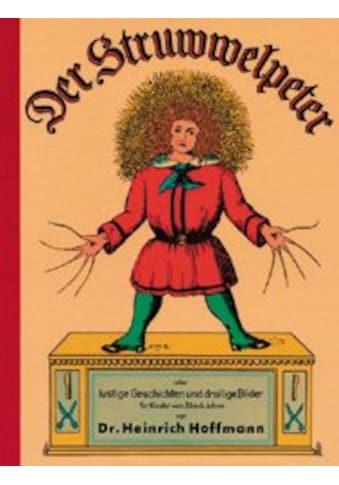 Buch »Der Struwwelpeter / Heinrich Dr. Hoffmann, gondolino Kinder- und Abenteuerklassiker« kaufen