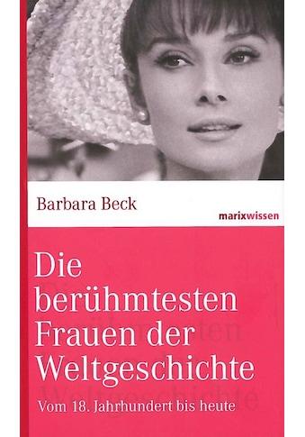 Buch »Die berühmtesten Frauen der Weltgeschichte / Barbara Beck« kaufen
