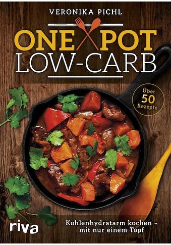 Buch »One Pot Low-Carb / Veronika Pichl« kaufen