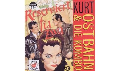 Musik-CD »Reserviert Fia Zwa (Frisch / Ostbahn,Kurt & Die Kombo« kaufen
