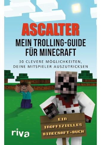 Buch »Mein Trolling-Guide für Minecraft / Ascalter« kaufen