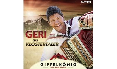 Musik-CD »Gipfelkönig / Geri,Der Klostertaler« kaufen