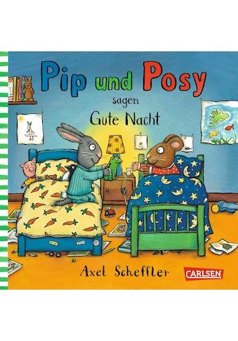 Buch »Pip und Posy: Minibuch Pip und Posy sagen gute Nacht / Axel Scheffler« kaufen