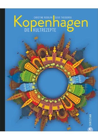 Buch »Kopenhagen / Christine Rudolph, Susie Theodorou, Britta Bettendorf« kaufen