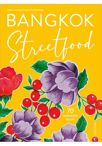 Buch »Bangkok Streetfood / Sarin Rojanametin, Sarin Rojanametin, Jean Thamthanakorn,... kaufen