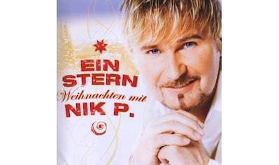 Musik-CD »EIN STERN-WEIHNACHTEN MIT NIK P. / Nik P.« kaufen