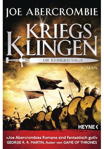 Buch »Kriegsklingen - Die Klingen-Saga / Joe Abercrombie, Kirsten Borchardt« kaufen