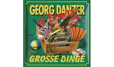 Musik-CD »Grosse Dinge (Remastered) / Danzer,Georg« kaufen