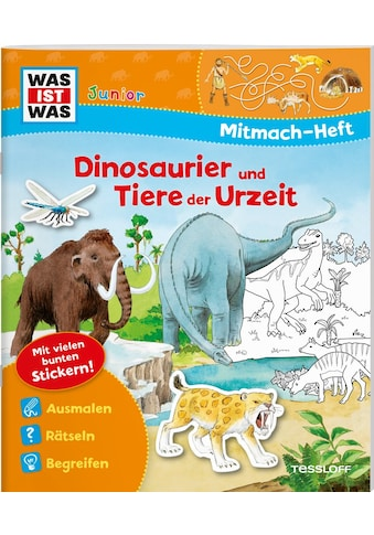 Buch »WAS IST WAS Junior Mitmach-Heft Dinosaurier und Tiere der Urzeit / Ida Wenzel, Astrid Vohwinkel, Johannes Blendinger« kaufen