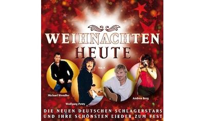 Musik-CD »Weihnachten Heute (Das Beste zur Weihnacht) / Various« kaufen