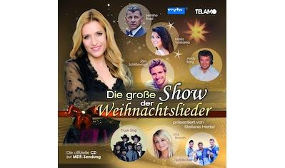 Musik-CD »Stefanie Hertel präs. die große Show der Weihnacht / Various« kaufen