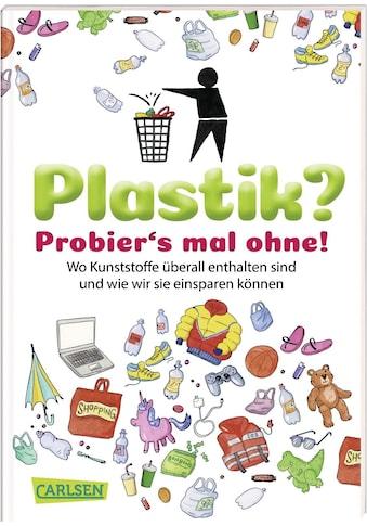 Buch Plastik? Probier´s mal ohne! / Horst Hellmeier; Dela Kienle kaufen