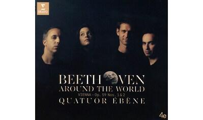 Musik-CD »Beethoven Around the World: Wien - Op. 59 Nr. 1&2 / Quatuor Ébène« kaufen