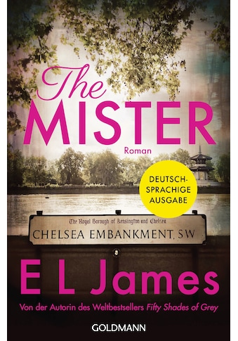 Buch »The Mister / E L James, Jeannette Bauroth, Andrea Brandl, Karin Dufner, Sonja... kaufen