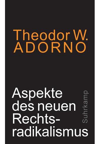 Buch »Aspekte des neuen Rechtsradikalismus / Theodor W. Adorno, Volker Weiß« kaufen