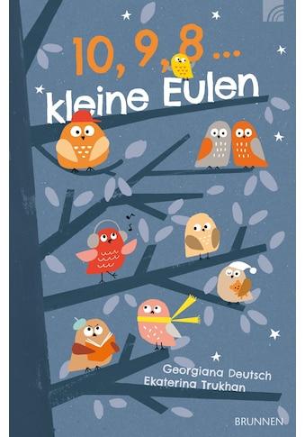 Buch »10, 9, 8 ... kleine Eulen / Georgiana Deutsch, Ekaterina Turkhan« kaufen