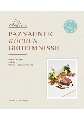 Buch »Paznauner Küchengeheimnisse / Martin Sieberer« kaufen