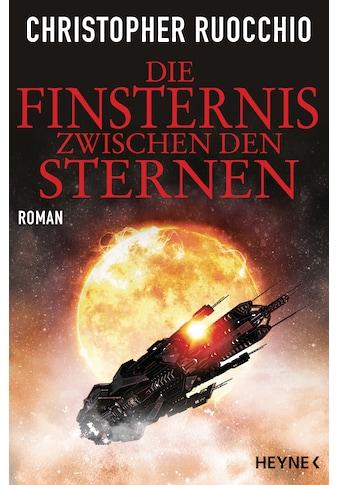 Buch »Die Finsternis zwischen den Sternen / Christopher Ruocchio, Kirsten Borchardt« kaufen