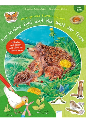 Buch Der kleine Igel und die Welt der Tiere / Friederun Reichenstetter, Corina Beurenmeister, Hans - Günther Döring kaufen