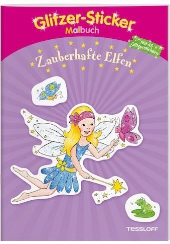 Buch Glitzer - Sticker Malbuch Zauberhafte Elfen / Corina Beurenmeister, Tessloff Verlag Ragnar Tessloff GmbH & Co.KG kaufen
