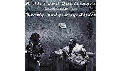 Musik-CD »HEURIGE UND GESTRIGE LIEDE / Heller,A./Qualtinger,H.« kaufen