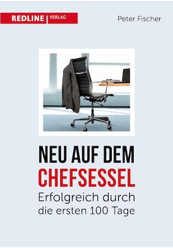Buch Neu auf dem Chefsessel / Peter Fischer kaufen