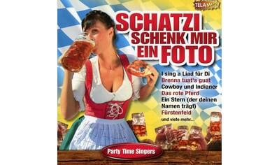 Musik-CD »SCHATZI SCHENK MIR EIN FOTO-15 WIES'N KNALLER / Party Time Singers« kaufen