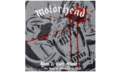 Musik-CD »You'll Get Yours-The Best Of / Motörhead« kaufen